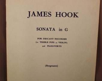 JAMES HOOK Sonata in G Vintage Sheet Music for Descant Recorder or Treble Pipe or Violin and Pianoforte Schott & Co Edition 10108
