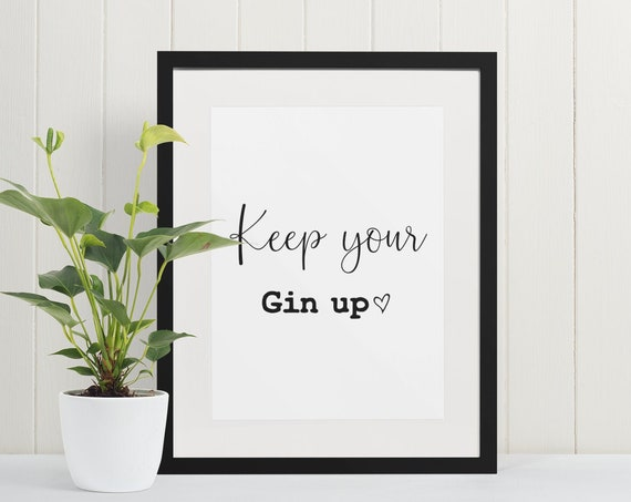 Word Poster | Room Decor | Wall Art Print | Gift Idea | A4 & A3 | Keep Your Gin Up | Print Only