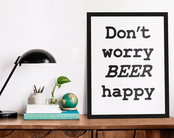 Beer Word Poster | Room Decor | Wall Art Print | Gift Idea | A4 & A3 | Dont Worry Beer Happy| Print Only