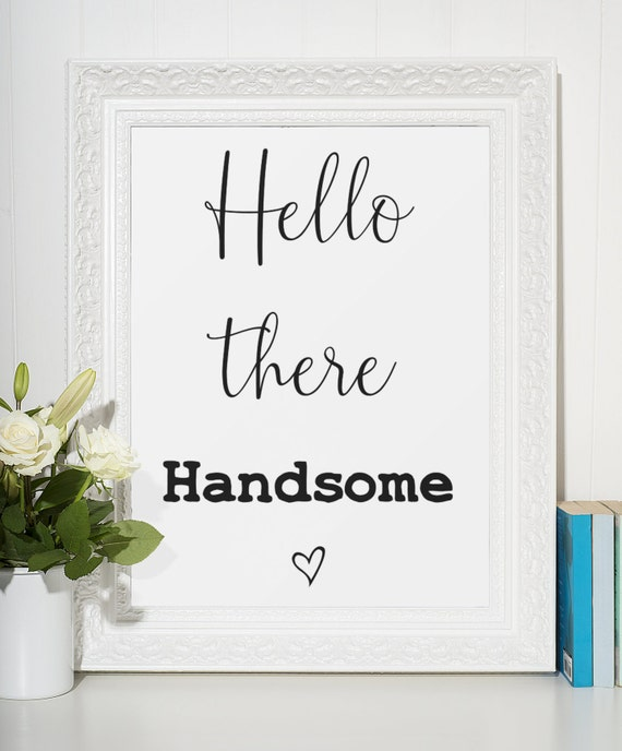 Word Poster | Room Decor | Wall Art Print | Gift Idea | A4 & A3 | Hello There Handsome | Print Only
