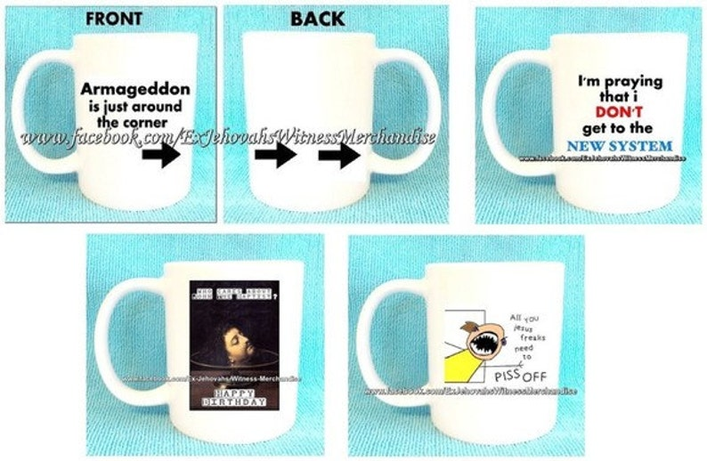 Armageddon is just around the corner, funny mug  (And more) Ex-JW, Ex-  Jehovah's Witness, XJW, ExJW