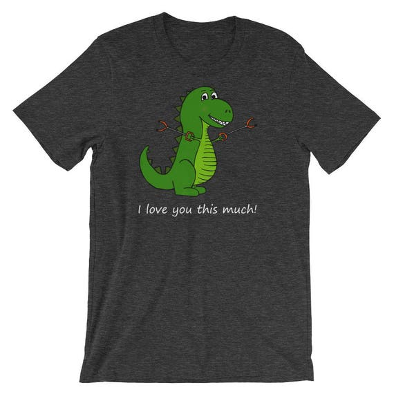 19d6bf106 T-Rex I love you this much Dinosaur Short-Sleeve Unisex | Etsy