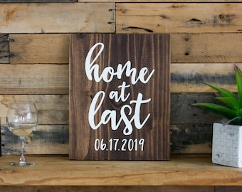 Home at Last, Family Sign, Wood Sign    Housewarming Gift - Custom Home Sign - Rustic Sign - Gift for Her - New Home Sign