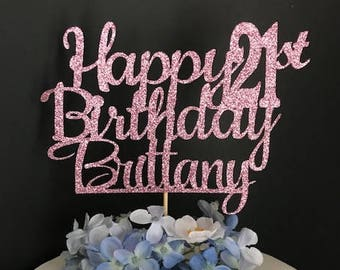 Custom Happy Birthday Cake Topper, Personalized Birthday Cake Topper, Birthday Topper, 1st Birthday Cake Topper, Happy 21st Birthday Topper