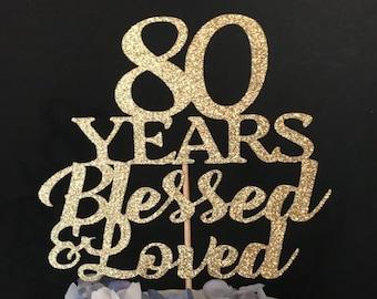 Any Number Birthday Cake Topper, Blessed Loved Cake Topper, 80th Birthday Topper, 70 Years Blessed & Loved  Birthday Cake Topper, Any Age