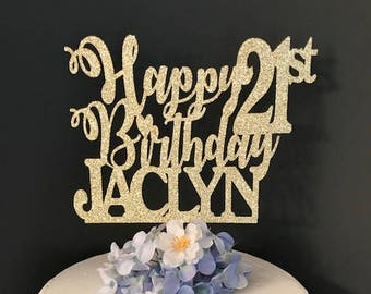 ANY Number Cake Topper, Happy 21st Birthday Cake Topper, Custom Birthday Cake Topper,  1st Birthday Cake Topper, Happy 21st Birthday Topper