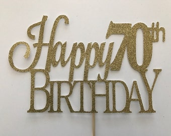 70th Birthday Cake Topper 70 Seventy Gold 20th 30th 60th 50th 80th
