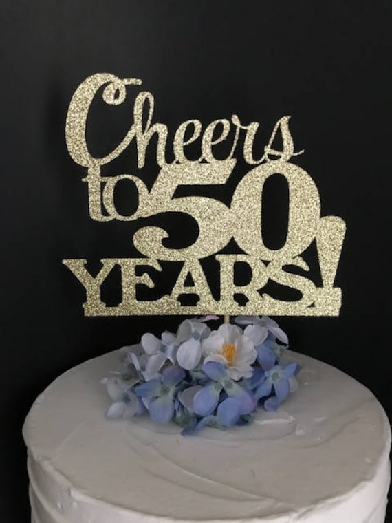 Cheers To 50 Years Cake Topper Birthday CHEERS TO