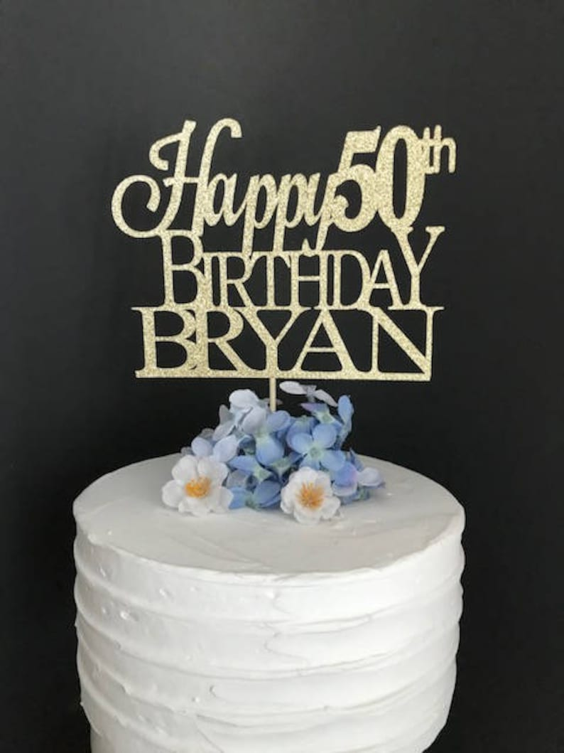 50th Birthday Cake Topper Custom