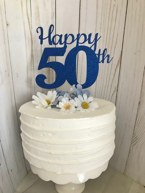 50th Birthday Cake Topper 50th Cake Topper 50 Birthday Cake Etsy