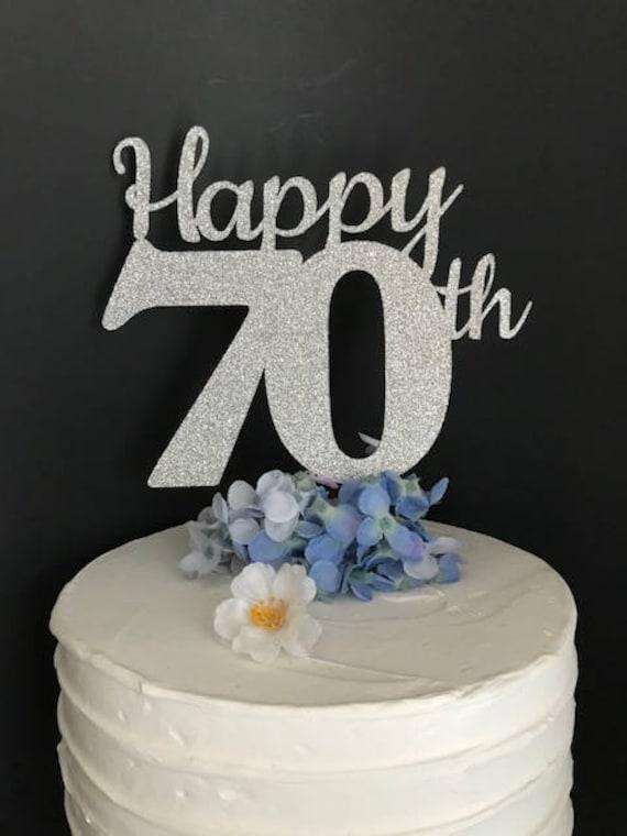 70th Birthday Cake Topper 70th Cake Topper 70 Birthday Cake Etsy