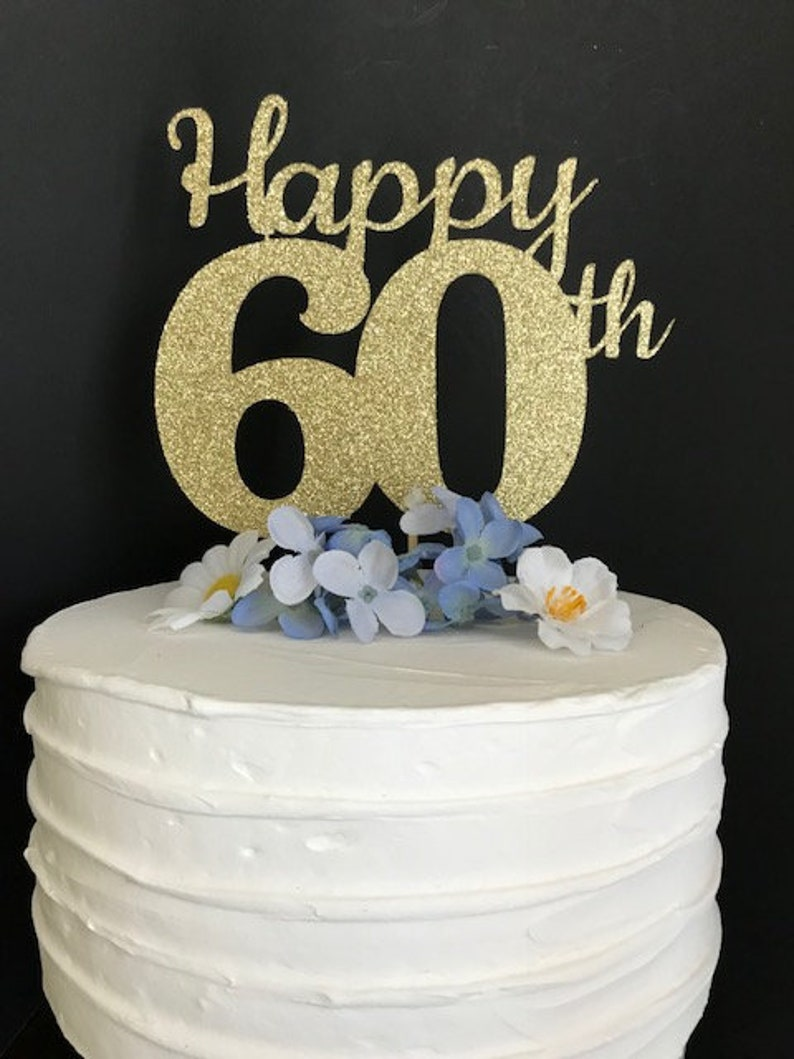 60th Birthday Cake Topper 60th Cake Topper 60 Birthday Cake | Etsy