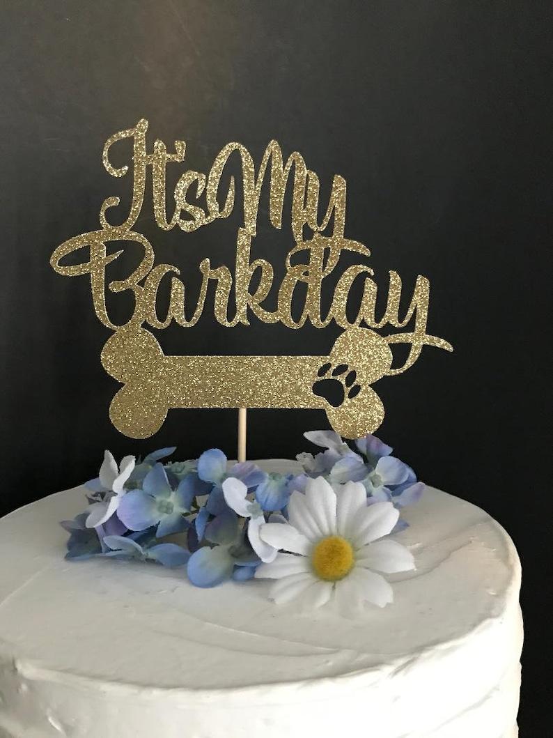 Its My Barkday Cake Topper Dog Birthday