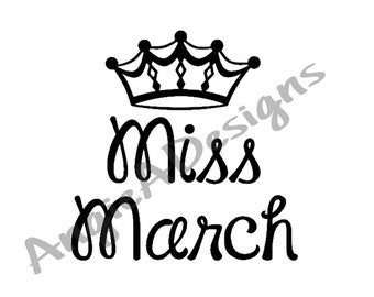 Miss March with Crown SVG