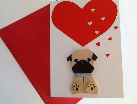 Pug Birthday Card Valentine Card Origami Be Mine Handmade Etsy