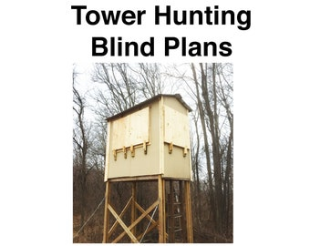 Tower Elevated Hunting Blind Plans