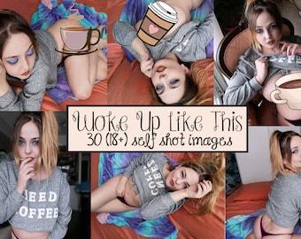 Woke Up Like This- modern pinup selfe set (18+)