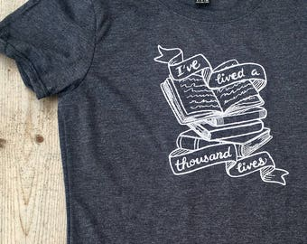 Bookish, Literary Gifts, Bookworm, I've Lived a Thousand Lives Embroidered Tee, Librarian, Teacher Gifts, Bookworm Gifts