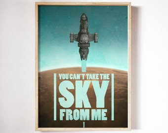 Firefly - You Can't Take the Sky From Me PRINT