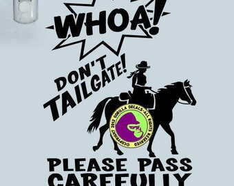 DONT TAILGATE BARREL RACING On Board Caution Trailer Vinyl Decal Sticker E WHOA