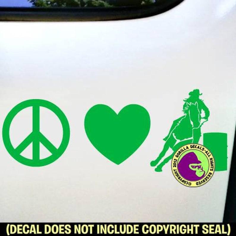 PEACE LOVE BARREL Racing Racer Vinyl Decal Sticker