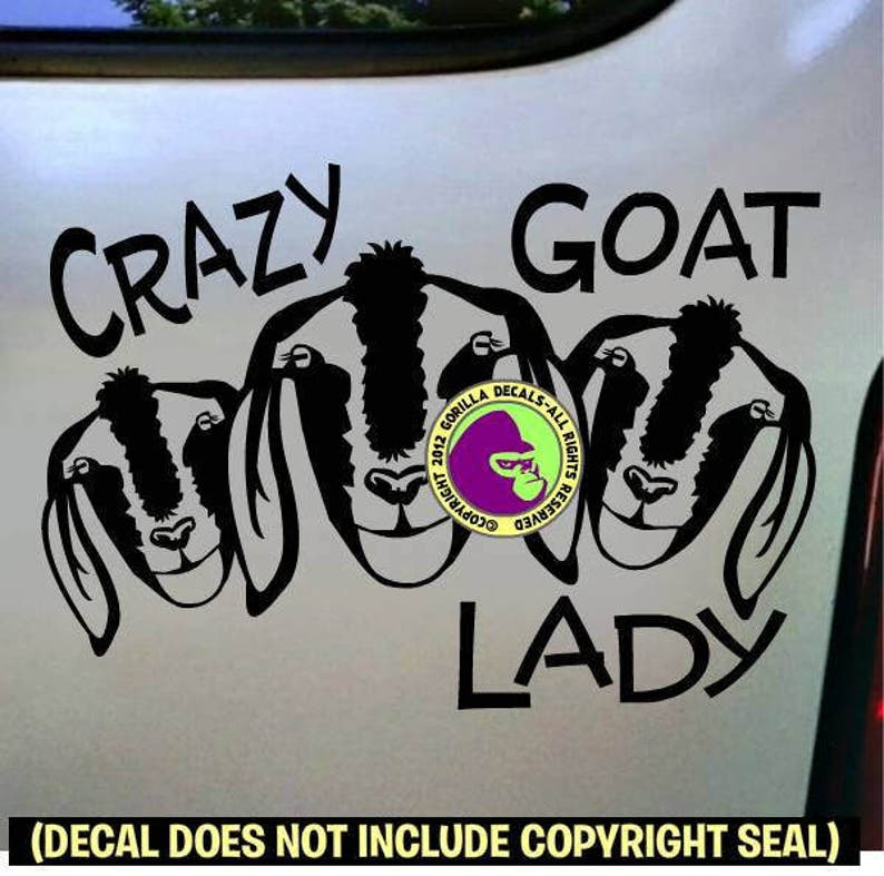 CRAZY GOAT LADY Goats Herd Love Pet Vinyl Decal Sticker