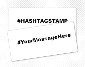 Hashtag Stamp, #yourownhashtag, Social Media, Wedding Hashtag Stamp, Instagram Stamp, Twitter Stamp, Wedding Stamp, Custom Hashtag Stamp