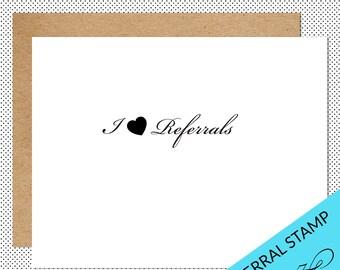 I Love Referrals Stamp, Pre-Inked Stamp, Referral Stamp, Realtor Referrals, Referral Message, Real Estate Stamp, I Heart Referrals