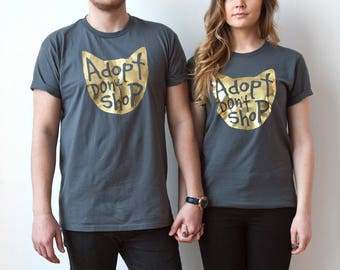 Cat Shirt, Adopt Don't Shop T Shirt Printed in Gold Ink, Pet Tee, Cat Lover Graphic Tee, Cat Lady Gift, Pet Lover Gift, Rescue Pet Tees