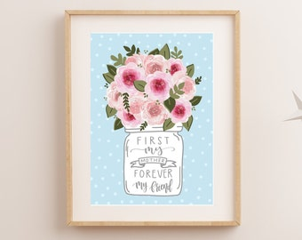 For Mom, Mothers Day, First My Mother Art, Mothers Day Gift, Mom Gift, Mom Gifts, Gift for Mom, Gift for Her, Wife Gift, New Mom Gift