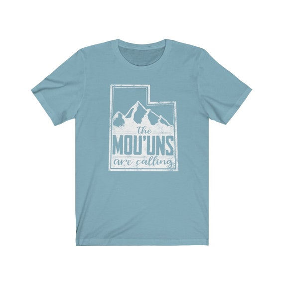 The Mountains Are Calling Utah Satire Funny Shirt Etsy
