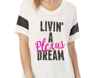 Livin' A Plexus Dream V-neck Tee Shirt