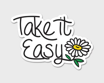 Take It Easy Daisy Daisies Watercolor Bumper Sticker Decal | Flowers | Flower Sticker| Spring | Laptop Decal | Laptop Sticker