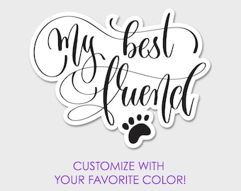 My Best Friend, Man's Best Friend Dog Bumper Sticker Decal