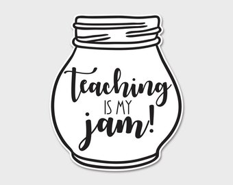 Teaching Is My Jam Bumper Sticker Decal | Teacher | Teacher Decal | Teacher Appreciation | Growth Mindset | Laptop Sticker