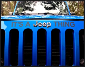 It's A Jeep Thing Wrangler Sticker Decal