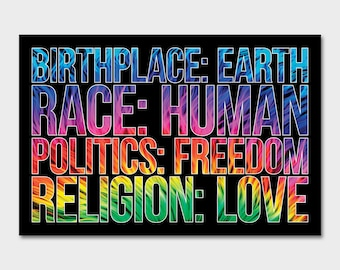 Birthplace - Earth  Race - Human  Politics - Freedom  Religion - Love Decal Sticker  | Laptop Sticker | Laptop Decal | Retro | Environmental