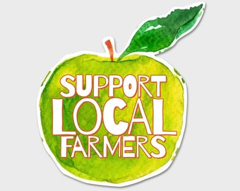 Support Your Local Farmers - Apple - Bumper Sticker Decal | Laptop Decal | Laptop Sticker | Farmers | Shop Local | Apples | Shop Small
