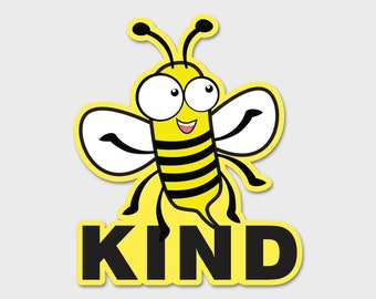 Bee Kind  Decal 5"