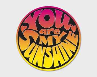 You Are My Sunshine Gradient Bumper Sticker Decal