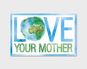 Love Your Mother Earth Watercolor Bumper Sticker Decal 5"