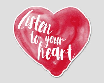 Listen To Your Heart Watercolor Bumper Sticker Decal