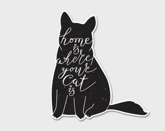 Home Is Where Your Cat Is Bumper Sticker Decal