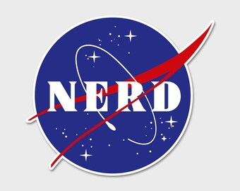 "NASA Nerd 4"" - Bumper Sticker Decal | Laptop Sticker | Laptop Decal | Area 51 | ET | Extraterrestrials |  Space Sticker | Space Decal"