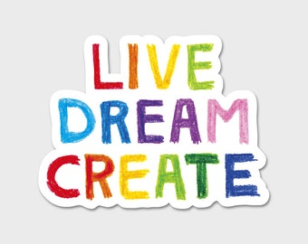Live, Dream, Create Watercolor Bumper Sticker Decal 4.5""