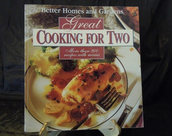 Better Homes and Gardens Great Cooking For Two Cookbook 1992