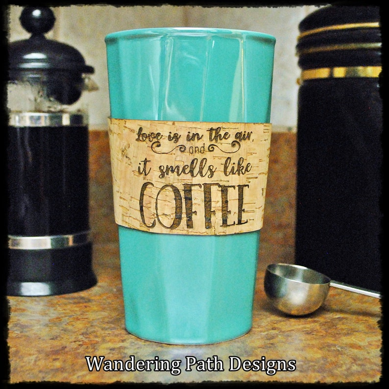 Personalized Cork Coffee Sleeve Love Is In The Air and It image 0
