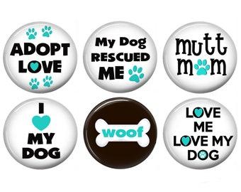 Dog Magnets, Dog Refrigerator Magnets, Fridge Magnets, Button Magnets, Kitchen Magnets, Dog Sayings Magnet, Locker & File Cabinet Magnets