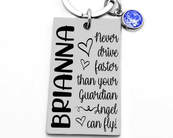 Guardian Angel, Teen Daughter Gift, Teenager Gift, New Driver Key Chain, Never Drive Faster, Birthday Gift, Sweet Sixteen Gift, New Car