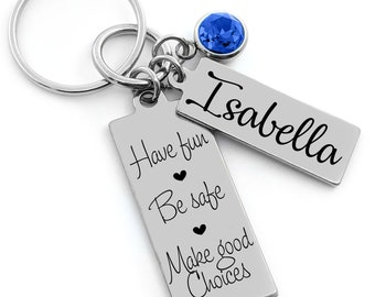 Personalized Keychain Teenager Gift Sweet 16 / PICK Your saying! / Engraved Gifts Teenage Girl Gift / Have Fun Be Safe / Life Is Beautiful